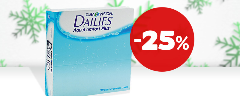 25% -  Dailies AquaComfort Plus!